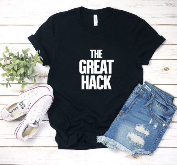 the great hack T Shirt