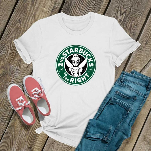 2nd Starbucks To The Right T Shirt