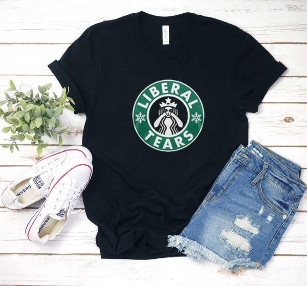 Crying Starbucks Liberal Tears T Shirt
