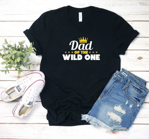 Dad Of The Wild One T Shirt