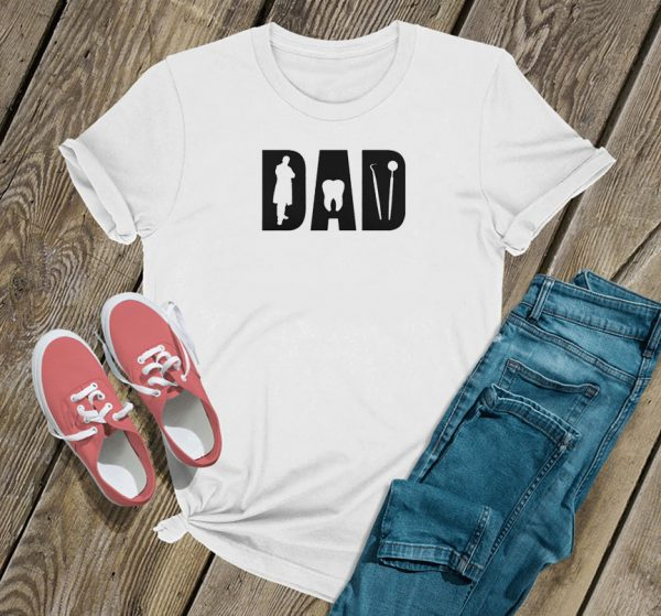 Dentist dad happy fathers day T Shirt