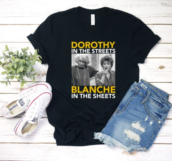 Dorothy In The Streets T Shirt