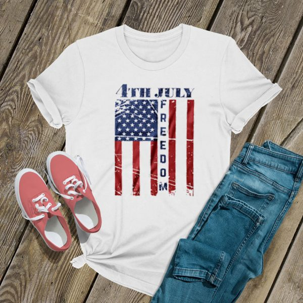4th of july freedom T Shirt