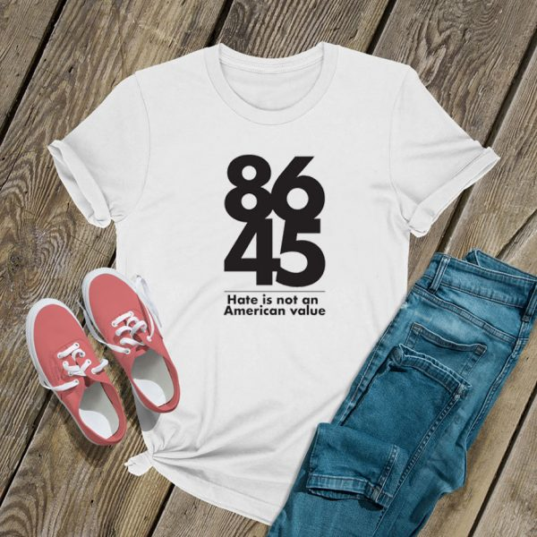 8645 Hate is not a family value T Shirt