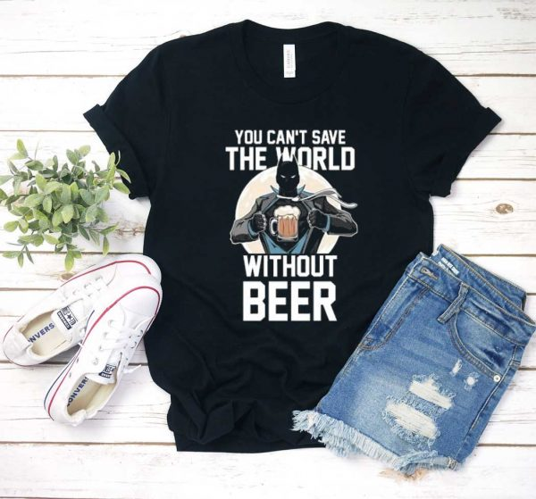 The World Without Beer Batman T Shirt