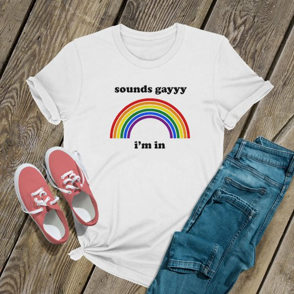 sounds gay i'm in rainbow logo T Shirt