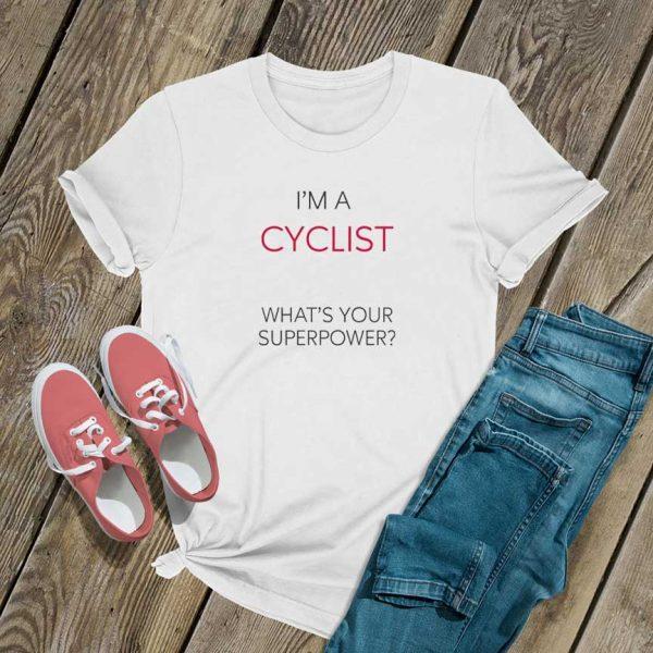 Im A Cyclist T Shirt