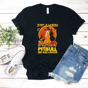 Just a woman who loves pitbull and Halloween T Shirt