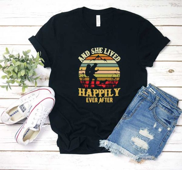 And She Lived Happily T Shirt