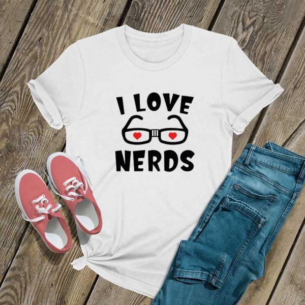 I Love Nerds T Shirt