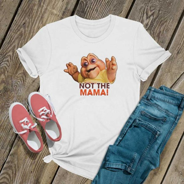 Not The Mama Graphic T Shirt