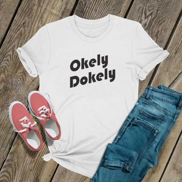 Okely Dokely Letter T Shirt