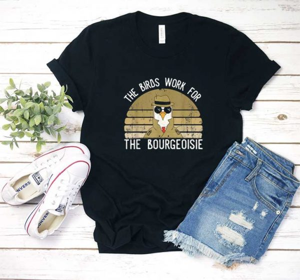 The Birds Work T Shirt