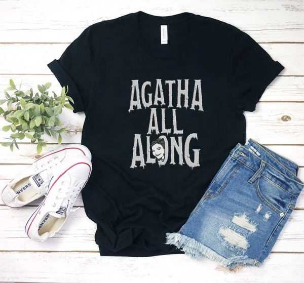 Agnes Agatha All Along T Shirt