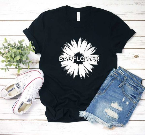 Bad Flower T Shirt