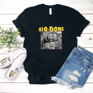 Bio Dome Movie Shirt