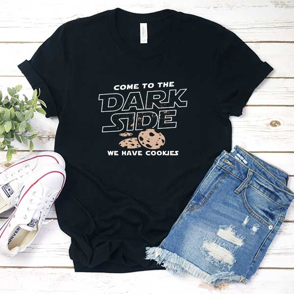 Come To The Dark Side Funny T Shirt