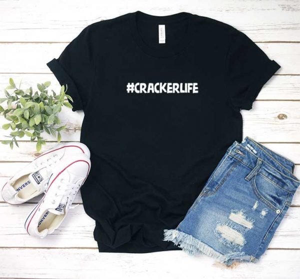 Cracker Life Shirt