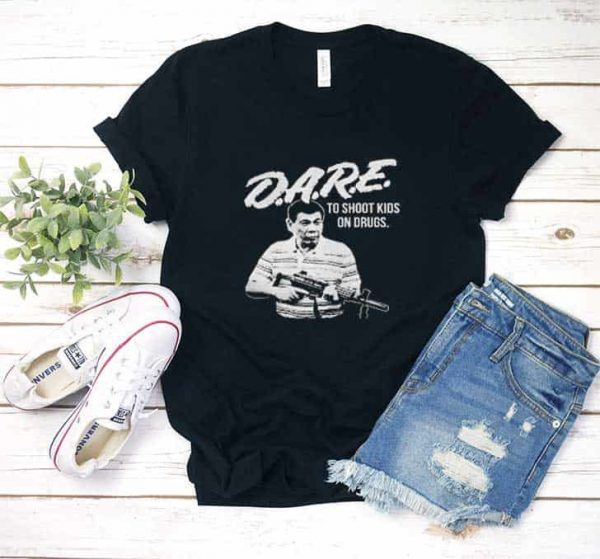 Dare Duterte Shirt