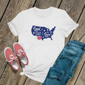 Land That I Love T Shirt