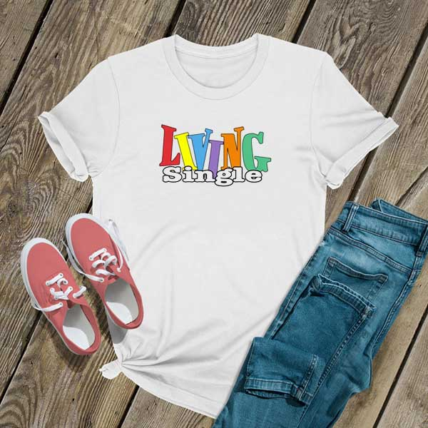 Living Single Retro T Shirt