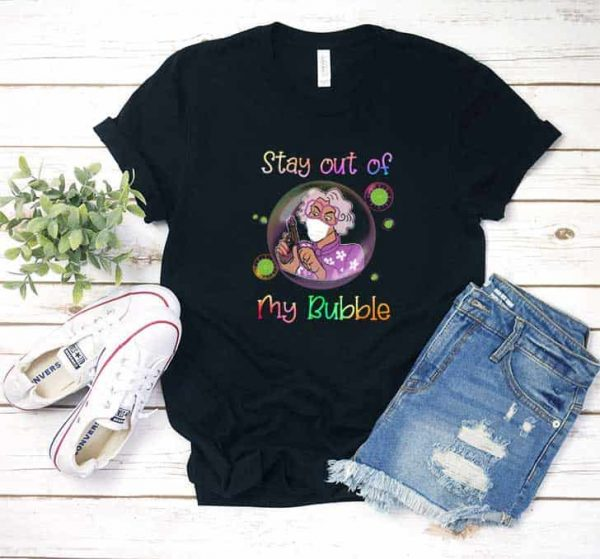 Madea Stay Out Of My Bubble T Shirt