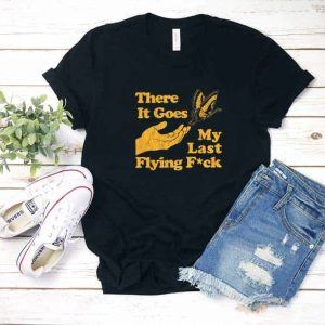 My Last Flying Fuck Shirt