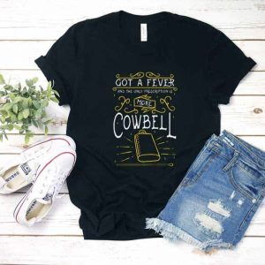 Need More Cowbell Shirt