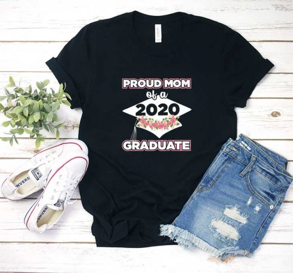 Proud Mom Of A 2020 T Shirt