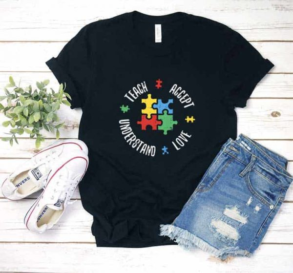 Teach Accept Understand Love Shirt