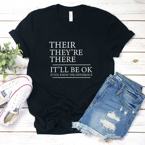 Their Theyre There Grammar T Shirt